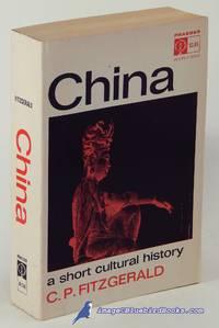 image of China: A Short Cultural History, Third Edition