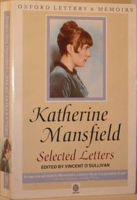Katherine Mansfield: Selected Letters