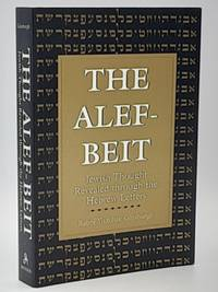 The Alef-Beit: Jewish Thought Revealed Through the Hebrew Letters.