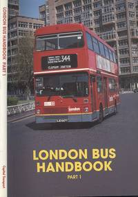 London Bus Handbook: Part 1 by Nicholas King - Paperback - 1st  Edition - 1995 - from Dereks Transport Books and Biblio.co.uk