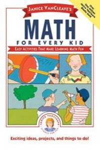 image of Janice VanCleave's Math for Every Kid: Easy Activities that Make Learning Math Fun