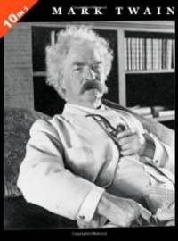 image of Mark Twain: 10 Books in 1. The Adventures of Tom Sawyer, Tom Sawyer Abroad, Tom Sawyer, Detective, Huckleberry Finn, Life On The Mississippi, The ... Court, Roughing It, and Following The Equator