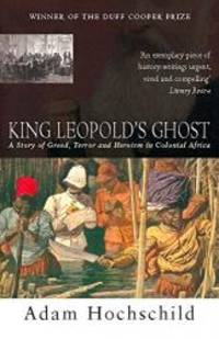 image of King Leopold's Ghost: A Story of Greed, Terror and Heroism