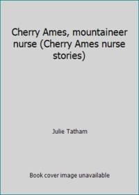 image of Cherry Ames, mountaineer nurse (Cherry Ames nurse stories)