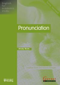 Pronunciation: Study Book (English for Academic Study): 1