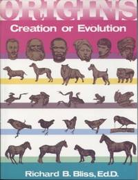 Origins: Creation or Evolution