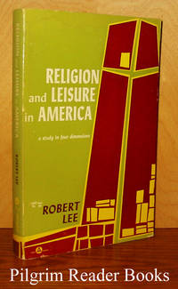 image of Religion and Leisure in America: A Study in Four Dimensions.