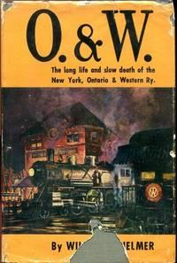 O & W.