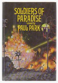 Soldiers of Paradise, the Starbridge Chronicles
