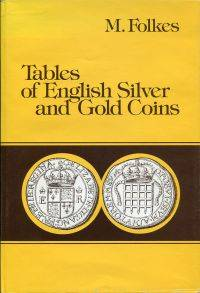 Tables of English Silver and Gold Coins.