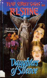 Daughters of Silence (Fear Street Sagas #6)