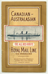 Canadian-Australasian Royal Mail Line via Vancouver.  The All Red Route