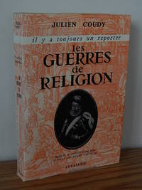 Les Guerres De Religion by Julien Coudy - Paperback - 1962 - from Books from Benert (SKU: 000119)