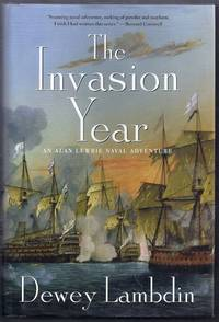 The Invasion Year.  An Alan Lewrie Naval Adventure