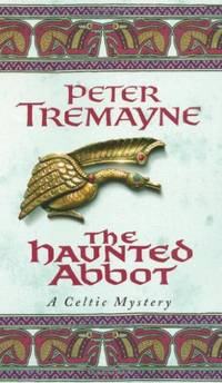 The Haunted Abbot (A Sister Fidelma Mystery)