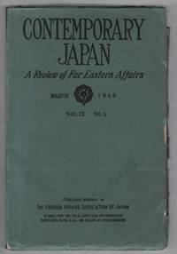 Contemporary Japan: A Review of Far Eastern Affairs: Volume 9 Number 3 by N/A - Paperback - First Edition - 1940 - from Recycled Records and Books and Biblio.com