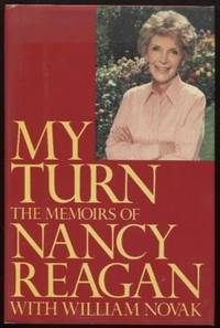 My Turn ;  The Memoirs of Nancy Reagan  The Memoirs of Nancy Reagan