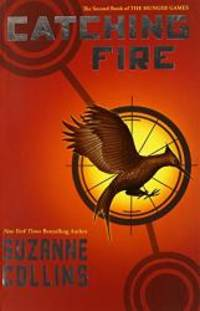 image of Catching Fire : The Hunger Games (Second Book)