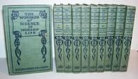 The Wonders of Science in Modern Life: Ten Volumes