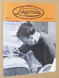 The Lagonda: the magazine of the Lagonda Club: No.32, Autumn 1959 by A B Whitelegge [ed] - Paperback - 1959 - from Nigel Smith Books (SKU: 20081913-92)