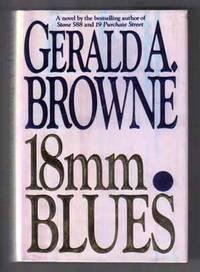 18 mm Blues  - 1st Edition/1st Printing
