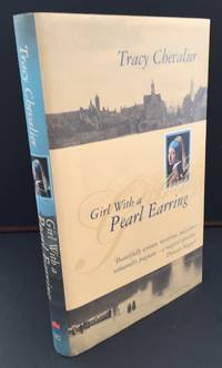 Girl With A Pearl Earring (Signed By The Author) by Chevalier, Tracy - 1999