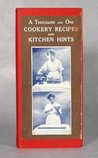 A Thousand And One Cookery Recipes And Kitchen Hints