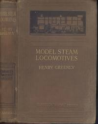 Model Steam Locomotives - Their Details and Practical Construction.