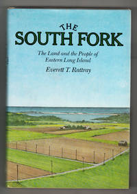 The South Fork: The Land and the People of Eastern Long Island