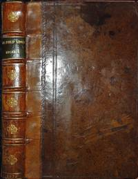 The Countess of Pembroke's Arcadia written by Sir Philip Sidney Knight. The Thirteenth Edition. With his Life and Death; a brief Table of the principal Heads, and some other new additions.