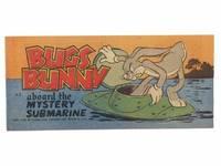 Bugs Bunny Aboard the Mystery Submarine (Warner Bros. Cartoons, Bugs Bunny Comic Books A2)