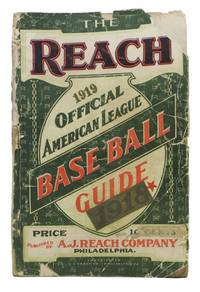 The REACH OFFICIAL AMERICAN LEAGUE BASE BALL GUIDE For 1919