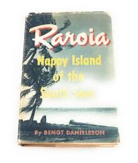 Raroia; happy island of the South Seas