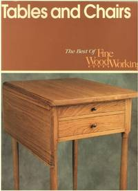 Tables and Chairs (A Fine Woodworking Book)