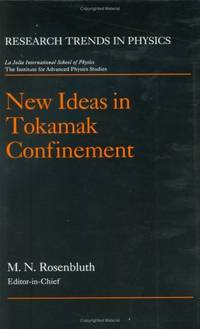 New Ideas in Tokamak Confinement.; (Research Trends in Physics)