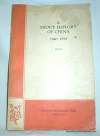 A Short History of China 1840-1919