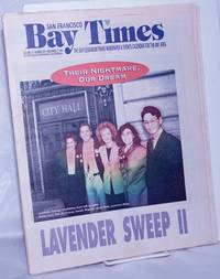 image of San Francisco Bay Times: the gay/lesbian/bi/trans newspaper & calendar of events for the Bay Area; [aka Coming Up!] vol. 15, #29, Nov. 3, 1994; Lavender Sweep II; their nightmare, our dream