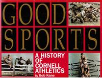 image of Good Sports: A History of Cornell Athletics