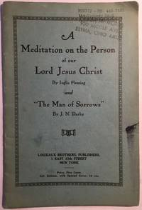 A Meditation on the Person of our Lord Jesus Christ and The Man of Sorrows
