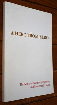 image of A HERO FROM ZERO The Story Of Kleinwort Benson And Mohammed Fayed