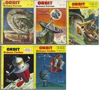 """ORBIT SCIENCE FICTION"" COMPLETE 5 ISSUE SET: 1953 # 1, # 2 / 1954 # 3, # 4, # 5"