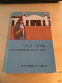 image of Yaqui Women: Contemporary Life Histories