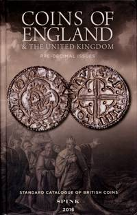 Standard Catalogue of British Coins 2016,  Parts 1 & 3 : Coins of England and the United Kingdom Pre-Decimal Issues Plus Decimal Issues   (Two books)