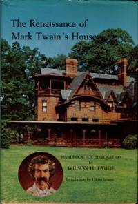 image of The Renaissance Of Mark Twain's House: Handbook For Restoration