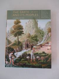 The Earth and Its Peoples (Available Titles CourseMate)
