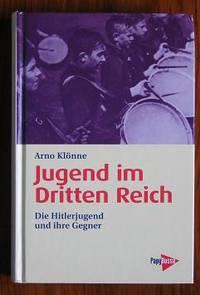 Jugend im Dritten Reich: Die Hitlerjugend und ihre Gegner