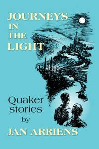 image of Journeys in the Light: Quaker Stories