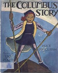 THE COLUMBUS STORY by Dalgliesh, Alice - 1955