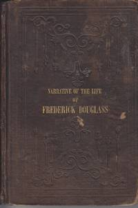 Narrative of the Life of Frederick Douglass, an American Slave. Written by  Himself
