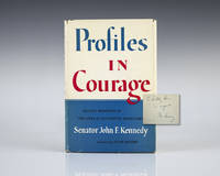 Profiles In Courage. by  John F Kennedy - Signed First Edition - 1956 - from Raptis Rare Books (SKU: 16075)